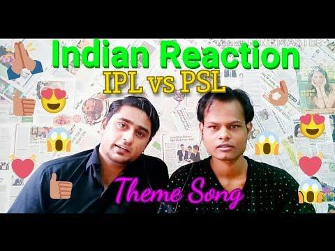 Indian Reaction on IPL vs PSL Theme Songs 2018 thumbnail