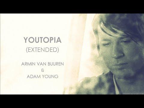 Youtopia Extended  Armin van Buuren & Adam Young with Lyrics