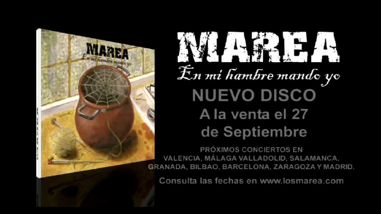 Marea nuevo disco en mi hambre mando yo youtube for En mi hambre mando yo