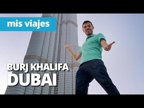 El edificio más alto del mundo | BURJ KHALIFA DUBAI