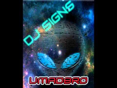 DJ Signs-umadbro