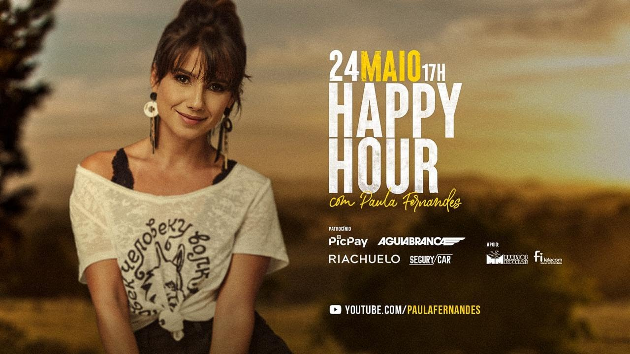 Happy Hour #2 Paula Fernandes LIVE