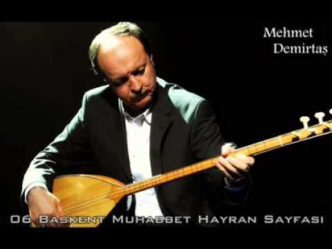 Mehmet Demirtaş - Sana Gelmeyen Yollar Utansın
