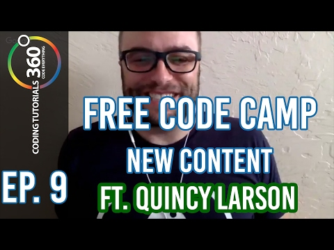 New Content for Free Code Camp ft. Quincy Larson: Behind the Code Ep. 9 #FCC