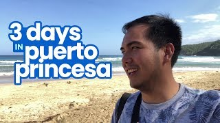 3 Days in Puerto Princesa, Palawan: Sample Itinerary
