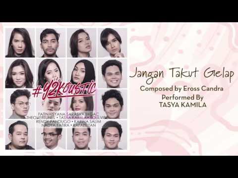 Tasya - Jangan Takut Gelap [Official Audio Video]