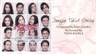 Tasya - Jangan Takut Gelap [Official Audio Video]