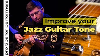 Pro Tips - Jazz Guitar Tone
