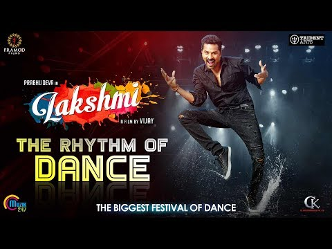 Lakshmi   The Rhythm of Dance   Prabhu Deva, Ditya Bhande, Aishwarya Rajesh  Sam CS   Vijay   Jecin