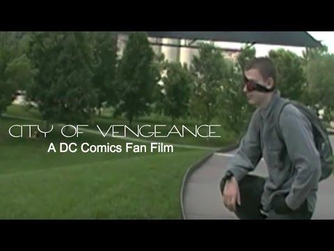 Green Arrow City of Vengeance: A DC Comics Fan Film
