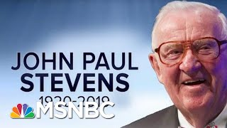 Retired Supreme Court Justice John Paul Stevens Dead At 99 | All In | MSNBC