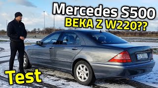 2004 Mercedes S500 W220 - Koszmar właściciela? Czy świetna limuzyna w dobrej cenie?