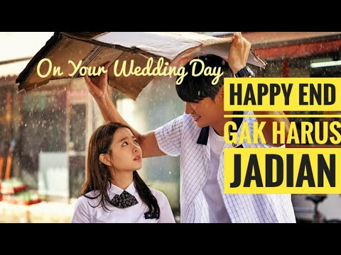 review-on-your-wedding-day-(2018)---kisah-kasih-di-sekolah