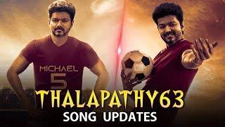 Thalapathy 63 Mass Song – Latest Updates   Thalapathy Vijay   Nayanthara   Atlee   AGS   AR Rahman