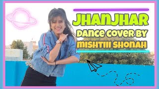 Download Jhanjhar | Latest New Haryanvi Song 2020 | Dance Cover By Mishtiii Shonah ❤