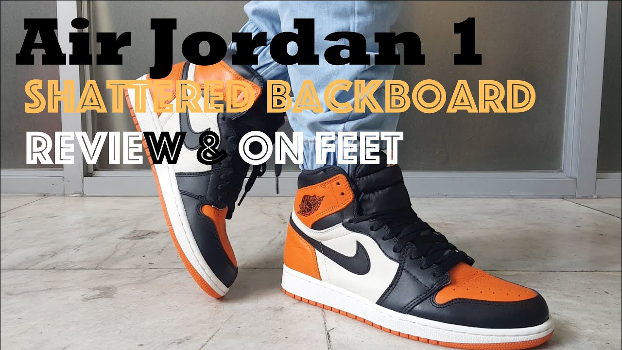 premium selection ec962 90065 Nike Air Jordan 1 'Shattered Backboard' Review & On Feet
