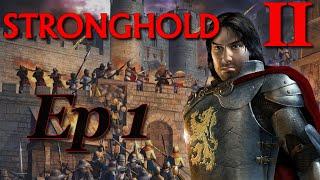 STRONGHOLD 2 - A la recherche du roi # Episode 1