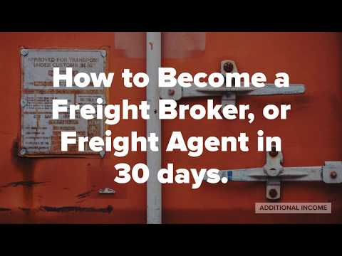 How to make money at home as a Freight Agent  Or Freight Broker