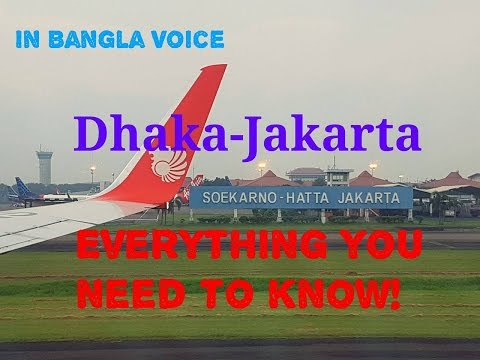 Dhaka-Jakarta Everything you need to know!(Bangla)