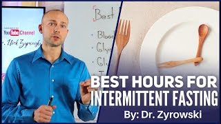Best Hours For Intermittent Fasting | The Golden Hours