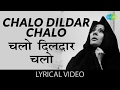 Chalo Dildar Chalo With Lyrics | चलो दिलदार चलो गाने के बोल | Pakeezah | Meena Kumari, Raj Kumar video