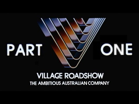 Village Roadshow: The Ambitious Australian Company - Part 1