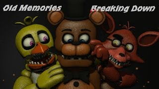 FNAF SFM Old Memories Episode 2 Breaking Down