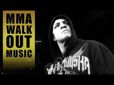 MMA Entrance Music / Nick Diaz