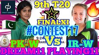 PK-W vs IR-W 9th T20 ICC WOMEN'S WORLD T20 2018 DREAM11 TEAM PREDICTION #PKWvsIRW #dream11 🔥🔥🔥