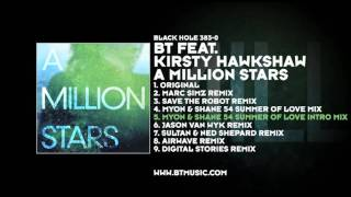 BT featuring Kirsty Hawkshaw - A Million Stars (Myon & Shane 54 Summer Of Love Intro Mix)