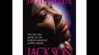 Mahalia Jackson - He Calmed The Ocean