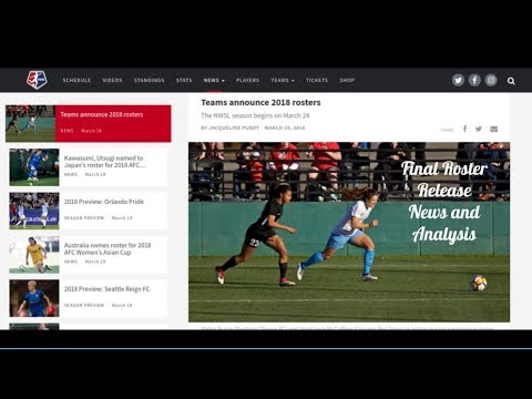 2018 NWSL FINAL ROSTERS ● ALL NATIONAL WOMEN'S SOCCER LEAGUE OFFICIAL ROSTERS ● NEWS and ANALYSIS