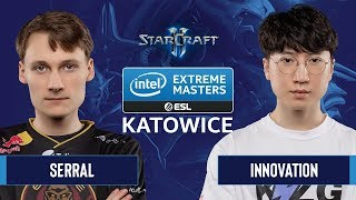SC2  INnoVation vs. Serral  IEM Katowice 2020  Quarter Finals