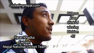 Nepal cricket team captain speaks about Division II