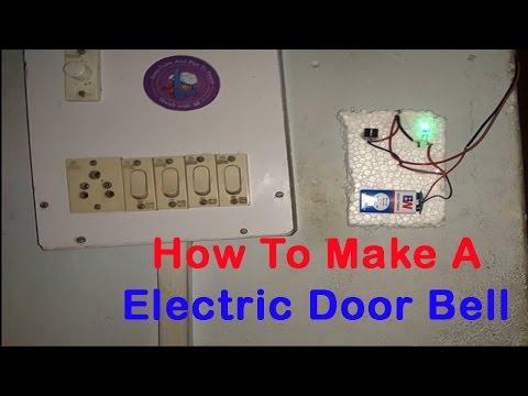 How To Make A Electric Door Bell .इलेक्ट्रिक डोर घण्टी कैसे बनाये |