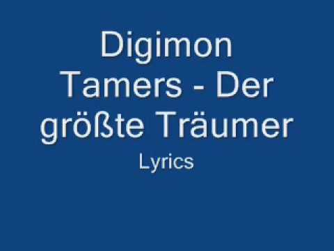 Digimon Tamers - Der größte Träumer - Lyrics