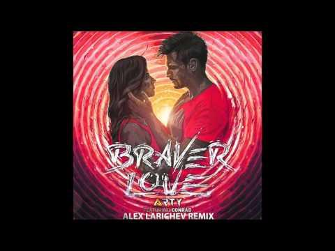 arty conrad braver love