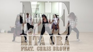 """Body On Me"" - Rita Ora Ft. Chris Brown   Choreography by Sam Allen"