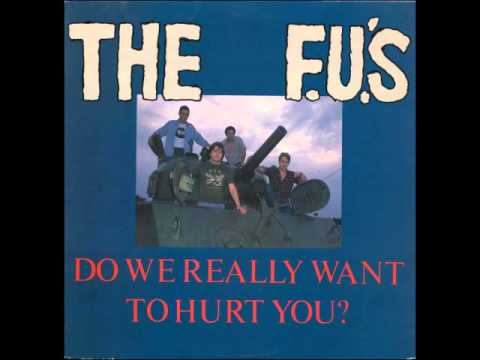 The F.U.'s - Do We Really Want To Hurt You ? (FULL ALBUM)