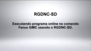 Execução online no comando Fanuc com o RGDNC-SD
