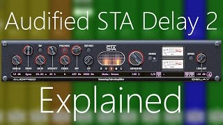 audified sta 2 delay explained