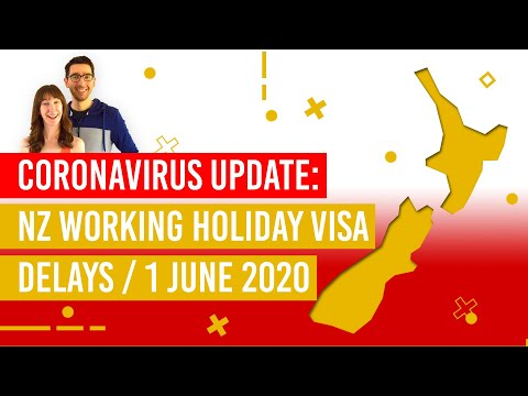 New Zealand Working Holiday Visa - Coronavirus Delays- NZPocketGuide.com