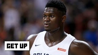 Zion is 'significantly overweight' and he's not in shape - Seth Greenberg   Get Up