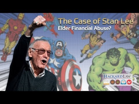The Case Of Stan Lee | Elder Financial Abuse?