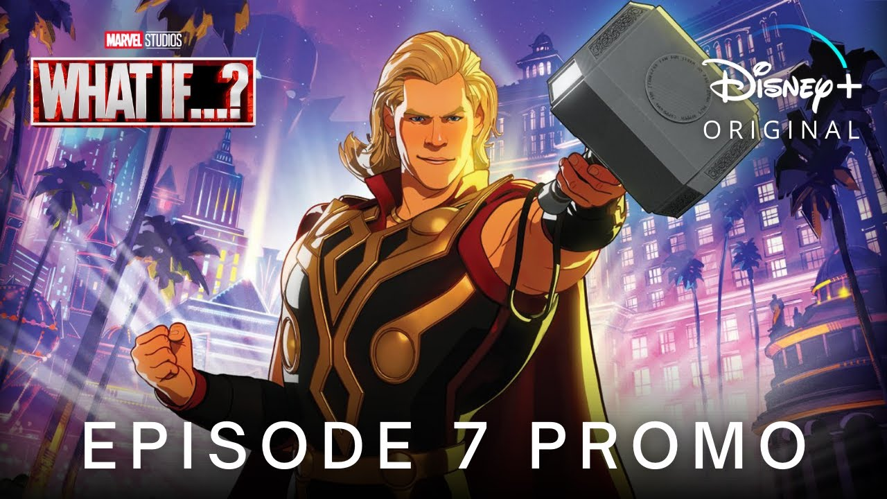 Download Marvel's WHAT IF…? (2021) EPISODE 7 'Party Thor' PROMO TRAILER | Disney+