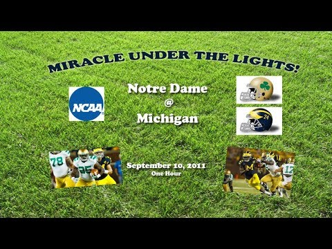 2011-notre-dame-@-michigan-one-hour