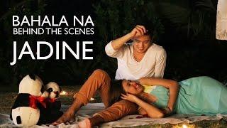 Repeat youtube video BAHALA NA: James Reid and Nadine Lustre ( Behind-The-Scenes)