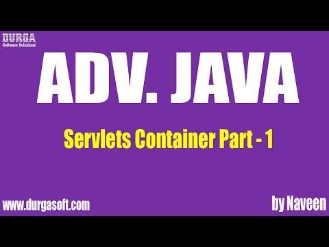 AdvJava Servlets Container Part 1