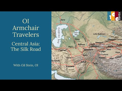 OI Armchair Travelers Central Asia: A Journey Through Time
