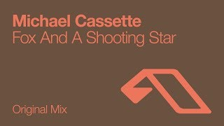 Michael Cassette - Fox And A Shooting Star